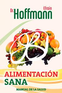 Academia Hoffmann: Manual Alimentación Sana